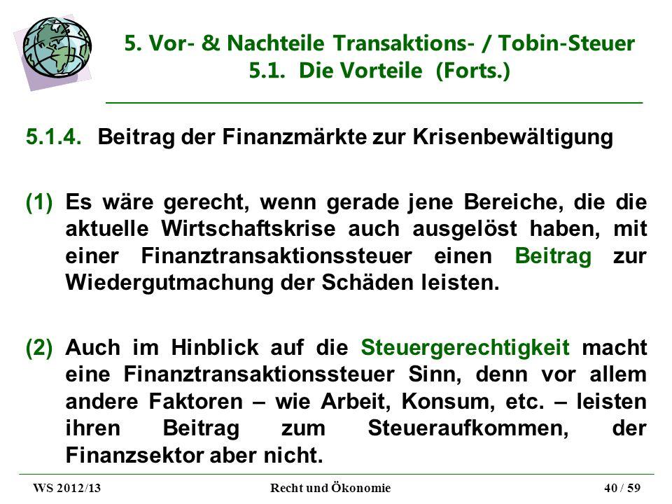 5.1.4. Beitrag der Finanzmärkte zur Krisenbewältigung