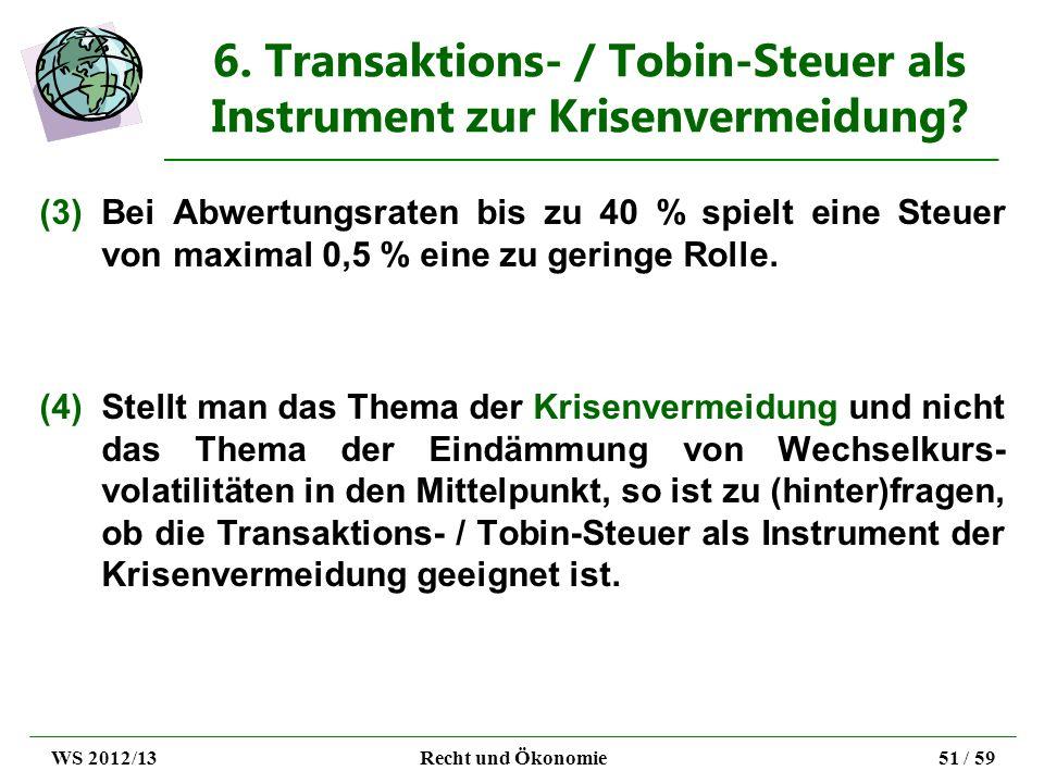6. Transaktions- / Tobin-Steuer als Instrument zur Krisenvermeidung