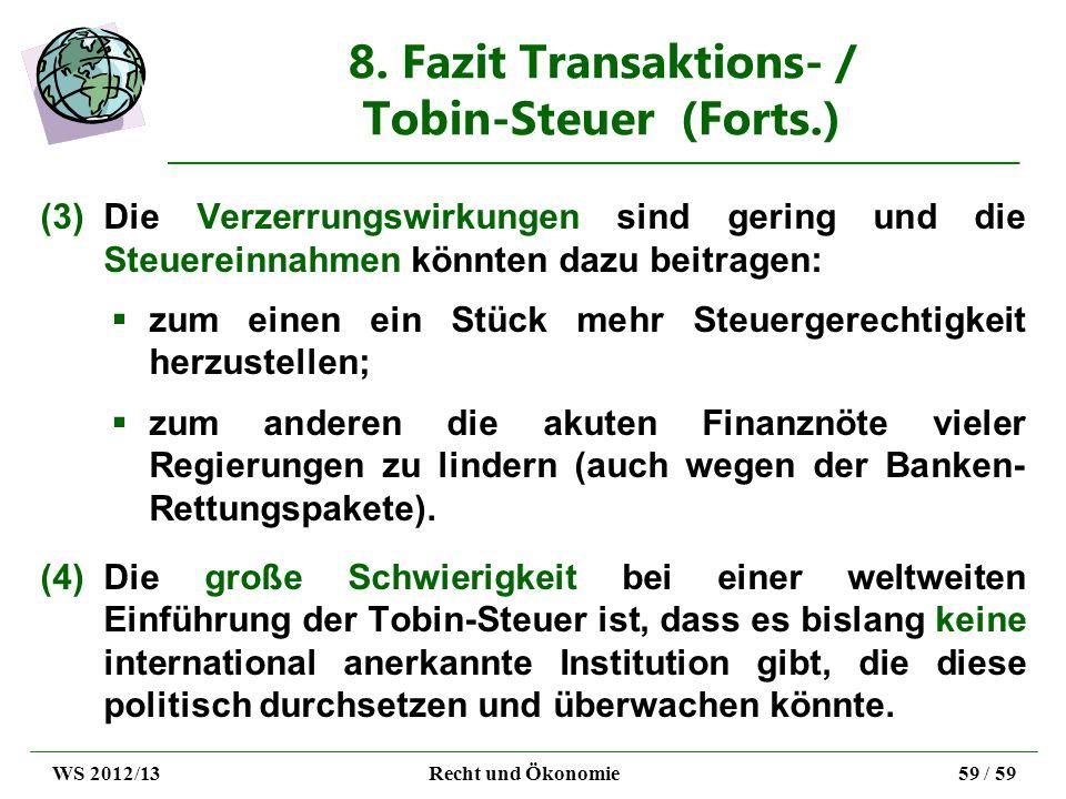 8. Fazit Transaktions- / Tobin-Steuer (Forts.)