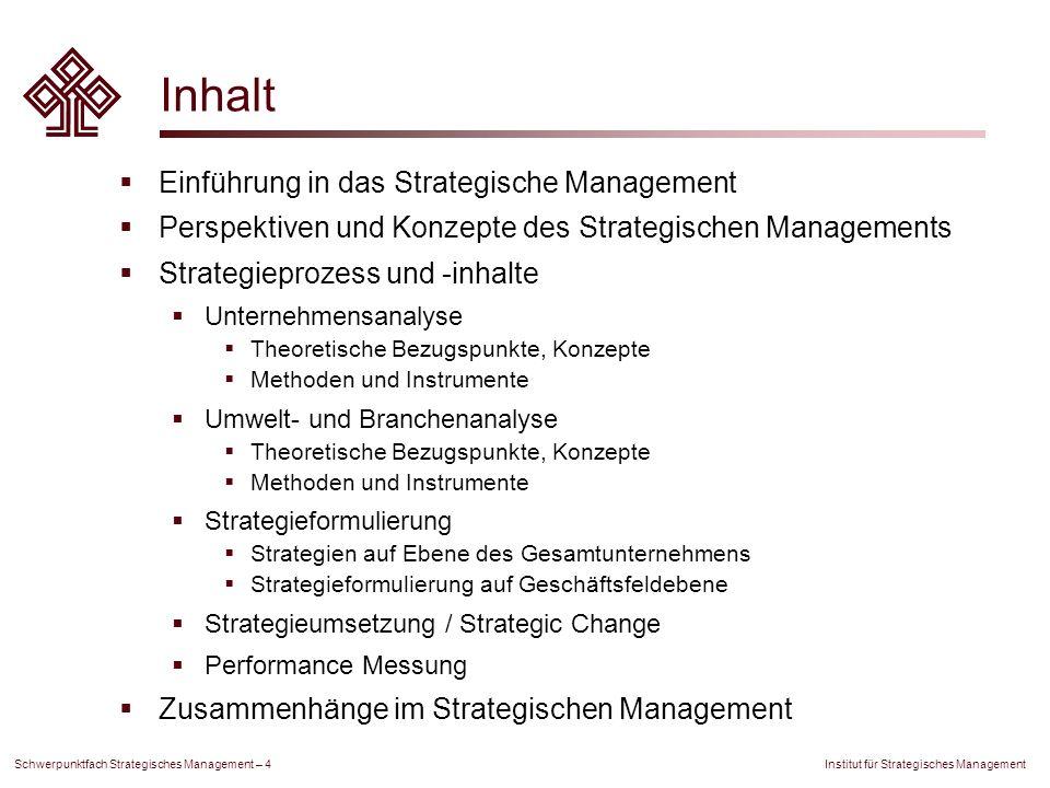 Inhalt Einführung in das Strategische Management