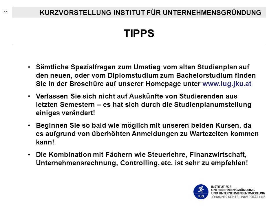 TIPPS KURZVORSTELLUNG INSTITUT FÜR UNTERNEHMENSGRÜNDUNG