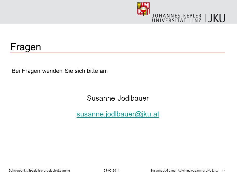 Fragen Susanne Jodlbauer susanne.jodlbauer@jku.at