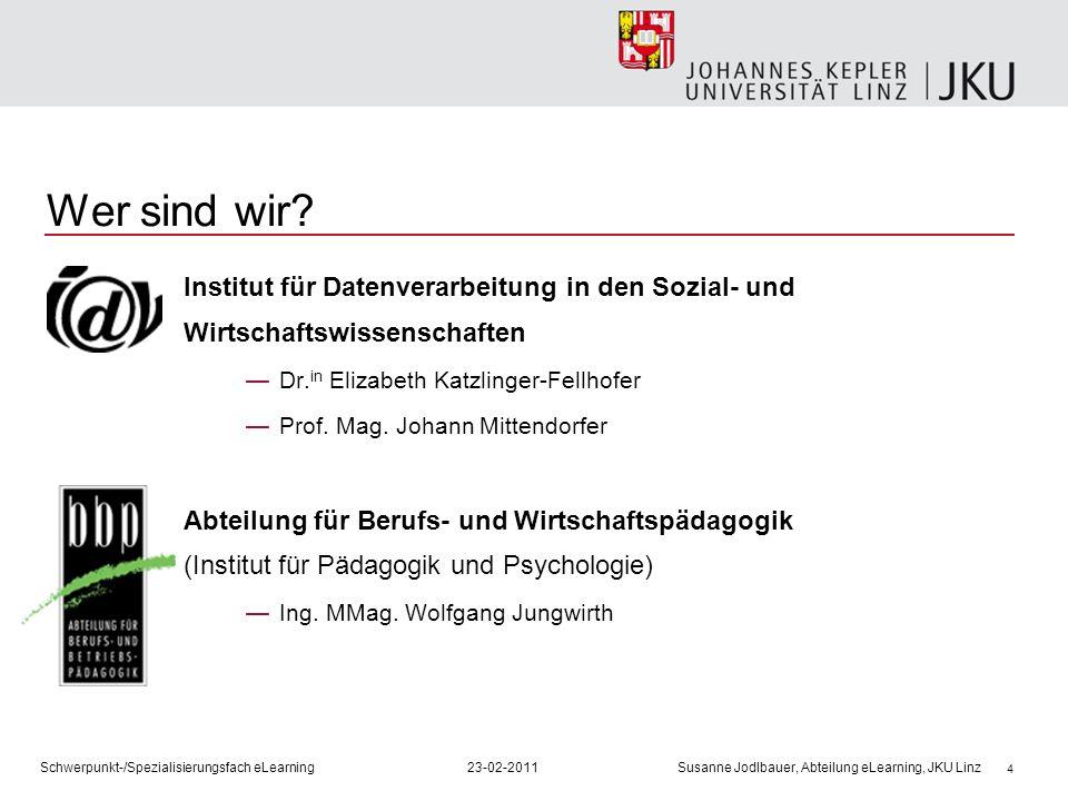 Wer sind wir Institut für Datenverarbeitung in den Sozial- und Wirtschaftswissenschaften. Dr.in Elizabeth Katzlinger-Fellhofer.