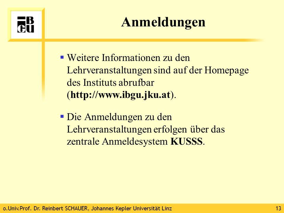 Anmeldungen Weitere Informationen zu den Lehrveranstaltungen sind auf der Homepage des Instituts abrufbar (http://www.ibgu.jku.at).