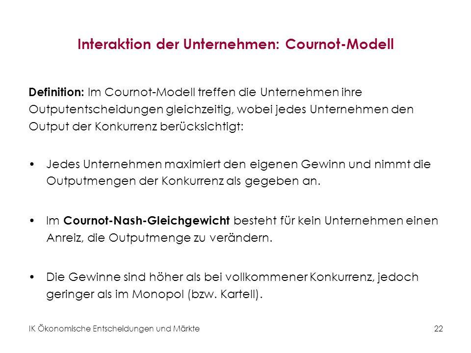 Interaktion der Unternehmen: Cournot-Modell