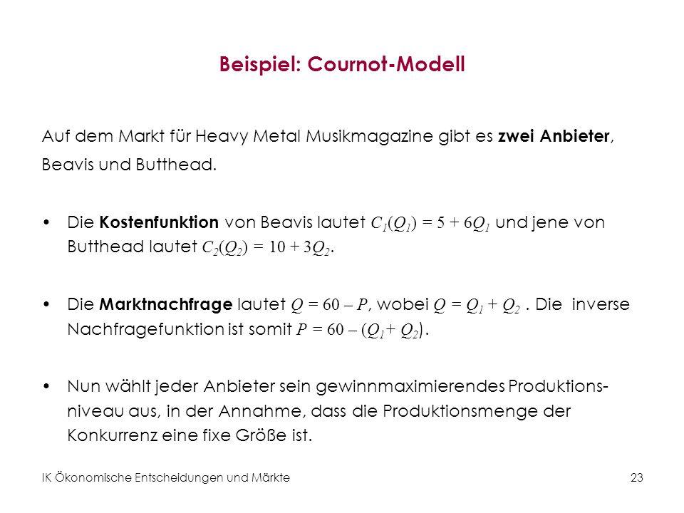 Beispiel: Cournot-Modell