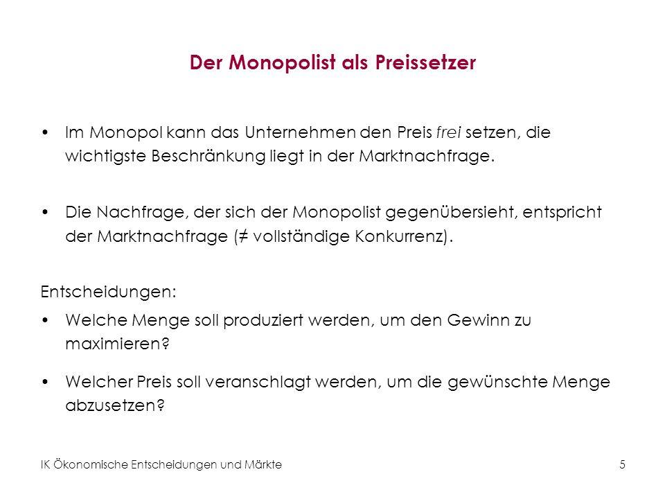 Der Monopolist als Preissetzer