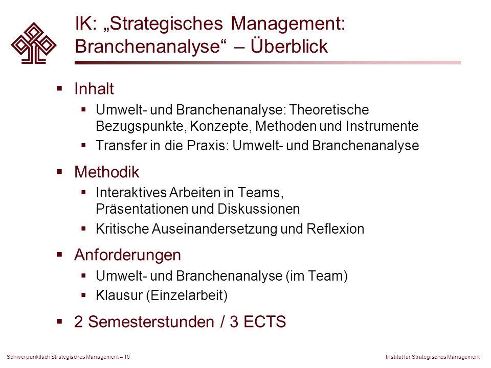 """IK: """"Strategisches Management: Branchenanalyse – Überblick"""