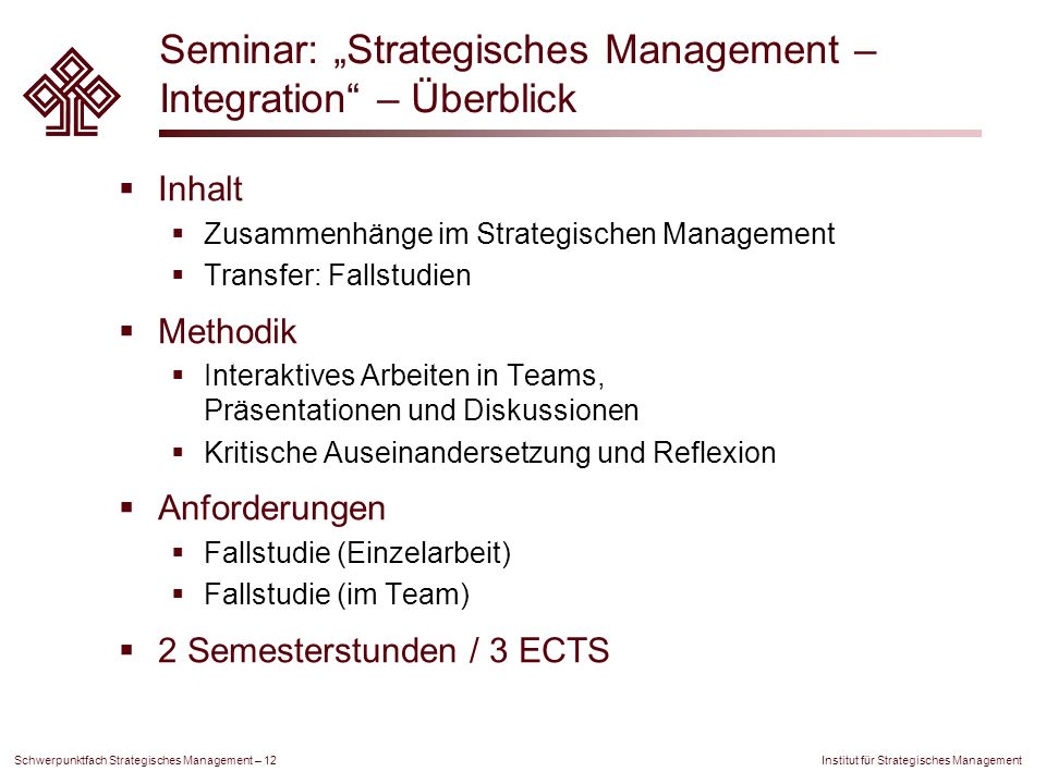 "Seminar: ""Strategisches Management – Integration – Überblick"
