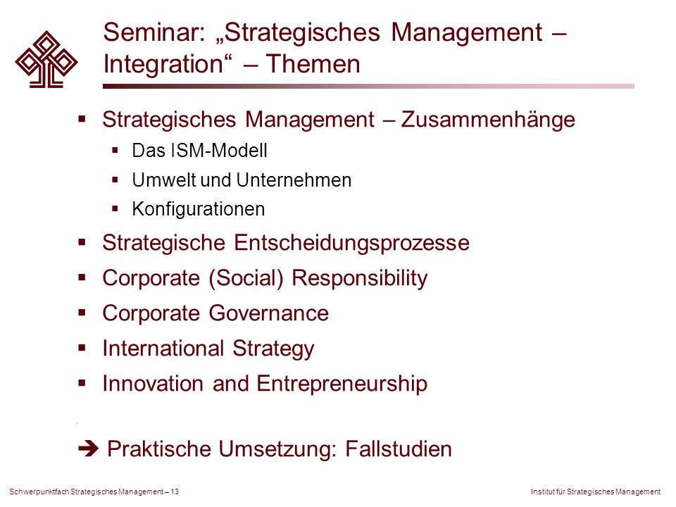"Seminar: ""Strategisches Management – Integration – Themen"