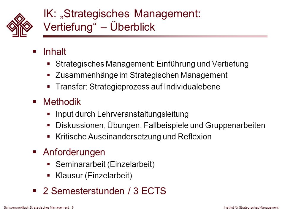 "IK: ""Strategisches Management: Vertiefung – Überblick"