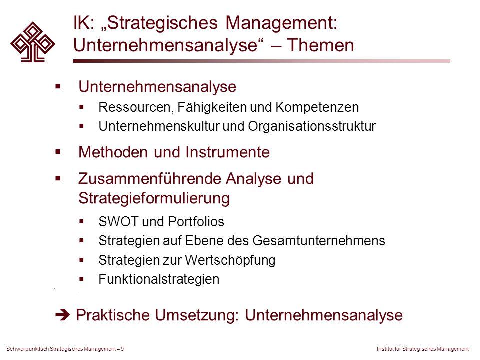 """IK: """"Strategisches Management: Unternehmensanalyse – Themen"""