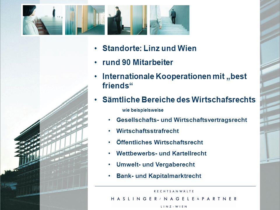 Standorte: Linz und Wien rund 90 Mitarbeiter