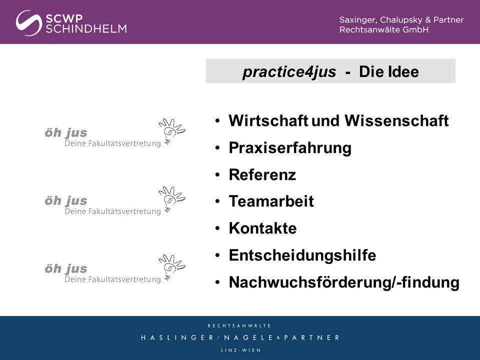 practice4jus - Die Idee Wirtschaft und Wissenschaft. Praxiserfahrung. Referenz. Teamarbeit. Kontakte.