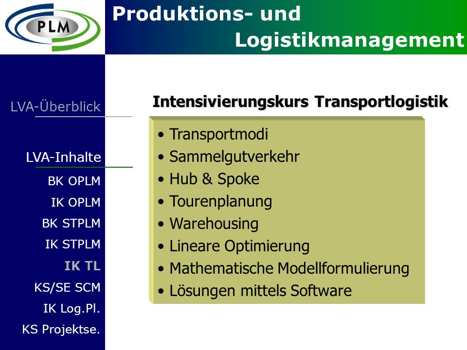 Intensivierungskurs Transportlogistik