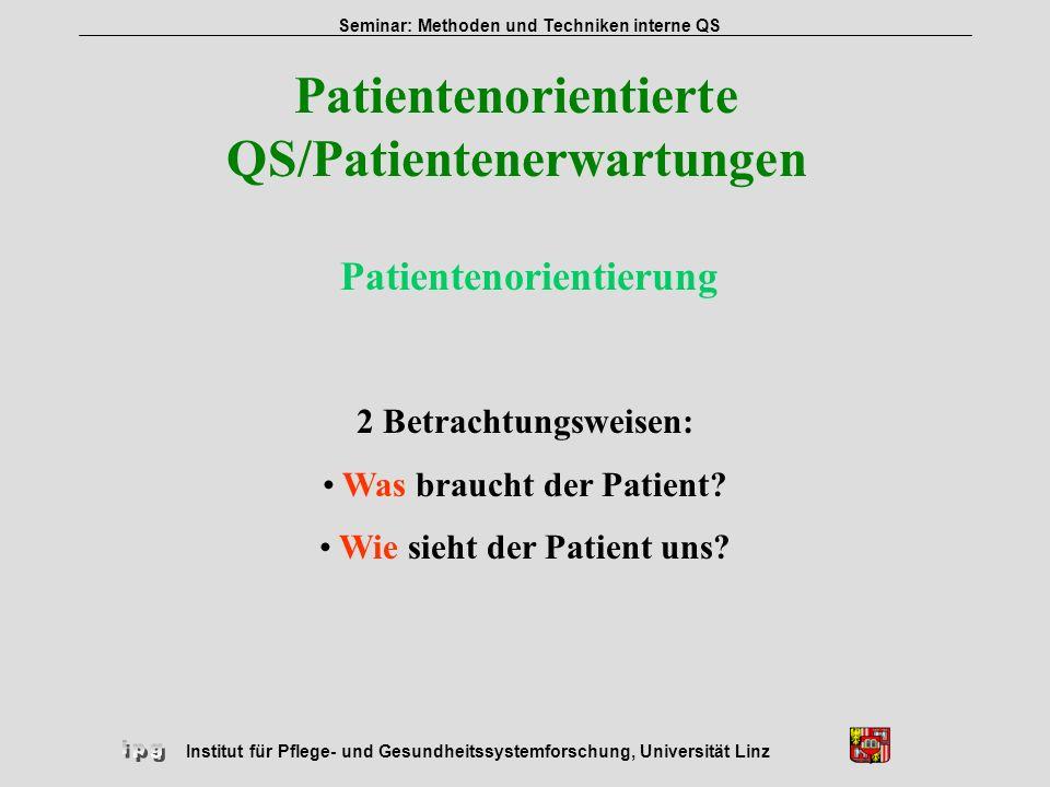 Patientenorientierte QS/Patientenerwartungen