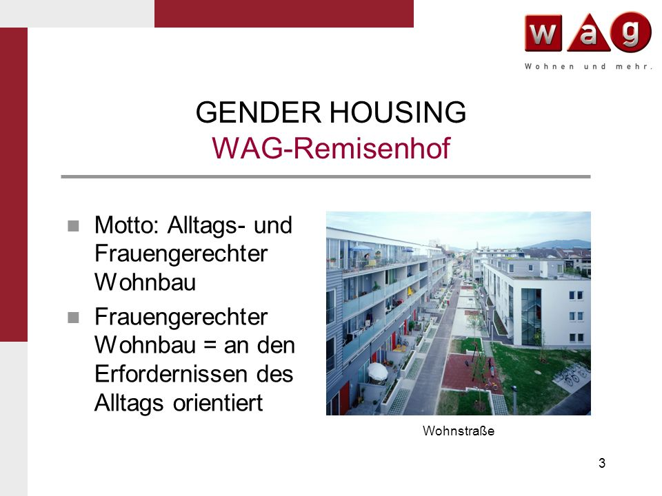 GENDER HOUSING WAG-Remisenhof