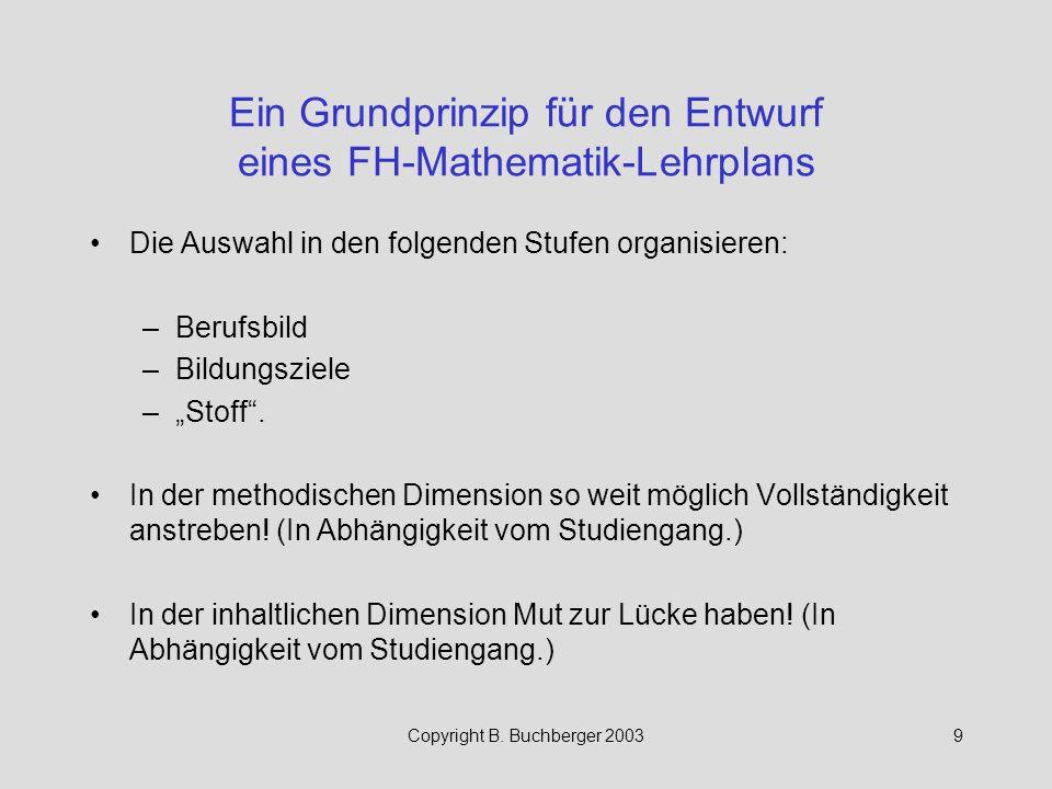 Ein Grundprinzip für den Entwurf eines FH-Mathematik-Lehrplans