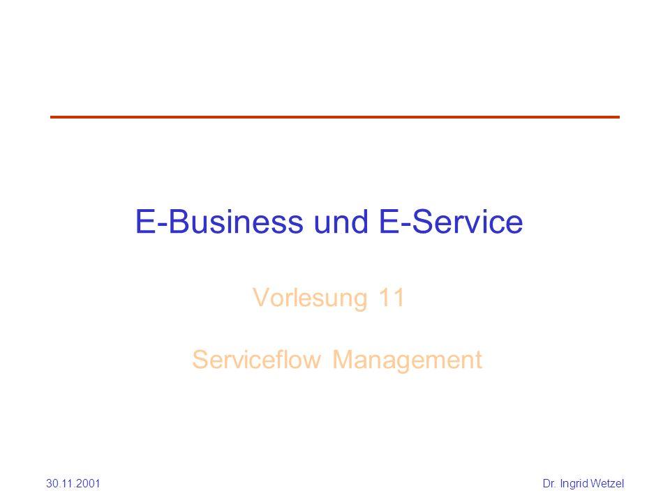 E-Business und E-Service Vorlesung 11 Serviceflow Management