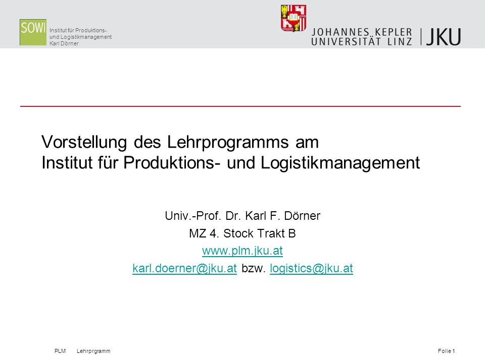 Vorstellung des Lehrprogramms am Institut für Produktions- und Logistikmanagement