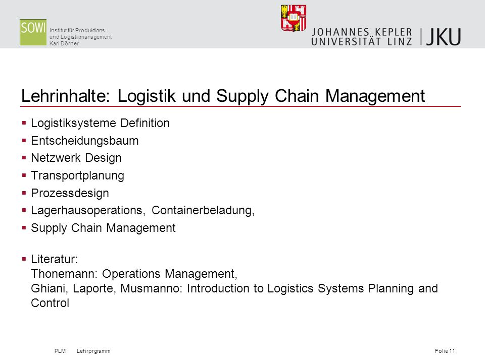 Lehrinhalte: Logistik und Supply Chain Management