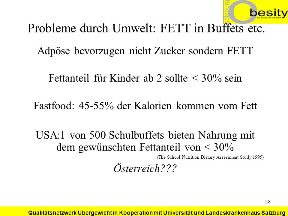 Probleme durch Umwelt: FETT in Buffets etc.