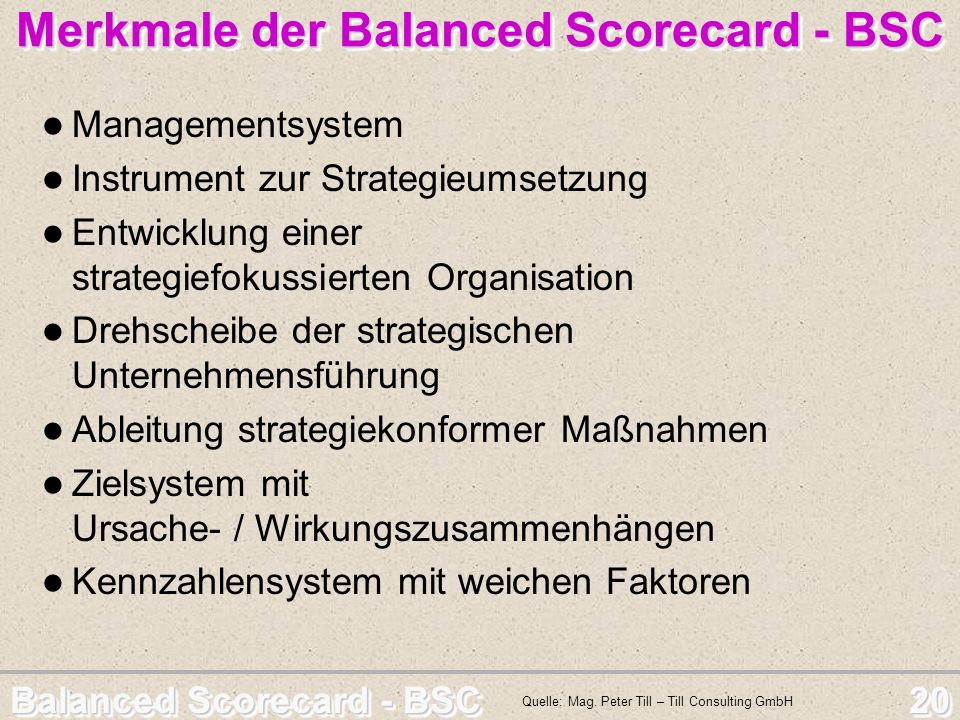 Merkmale der Balanced Scorecard - BSC