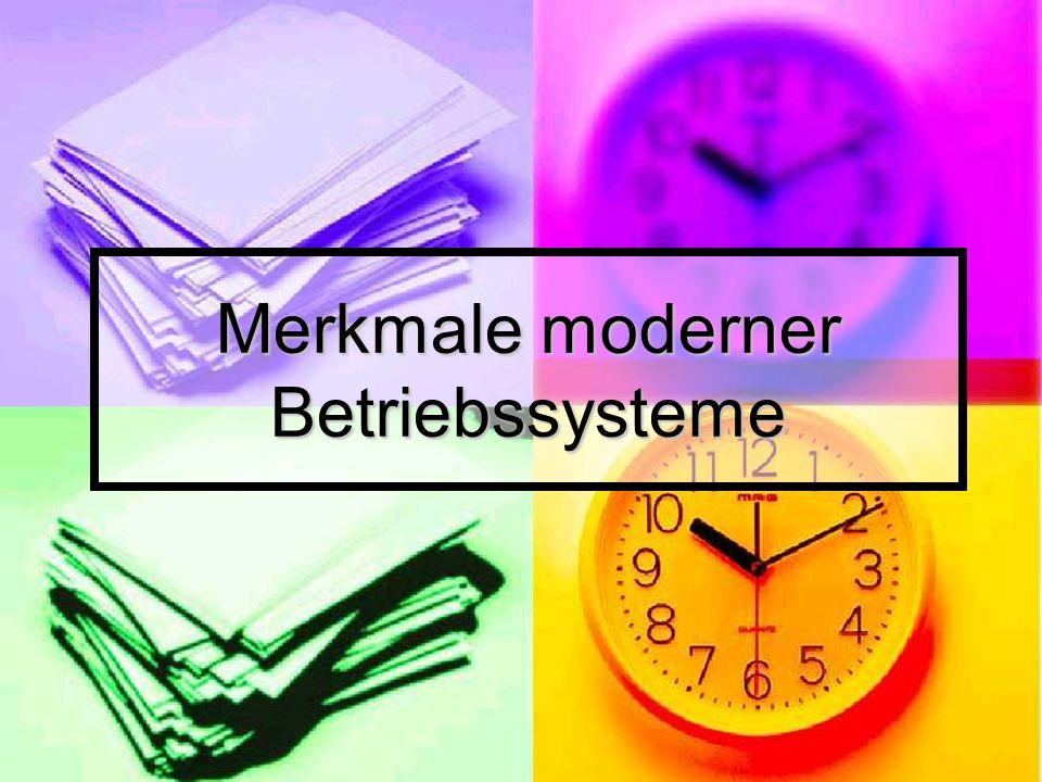 Merkmale moderner Betriebssysteme