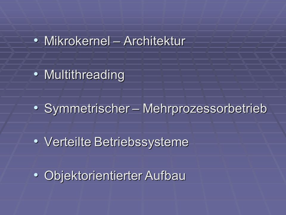 Mikrokernel – Architektur