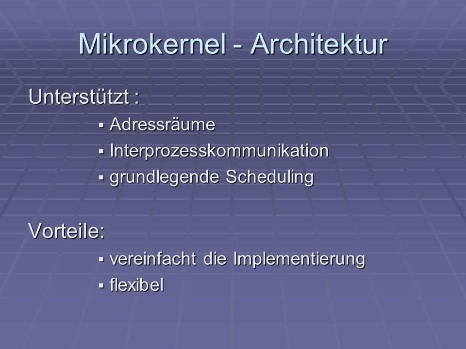 Mikrokernel - Architektur