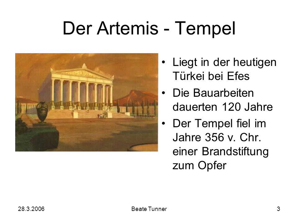 Der Artemis - Tempel Liegt in der heutigen Türkei bei Efes