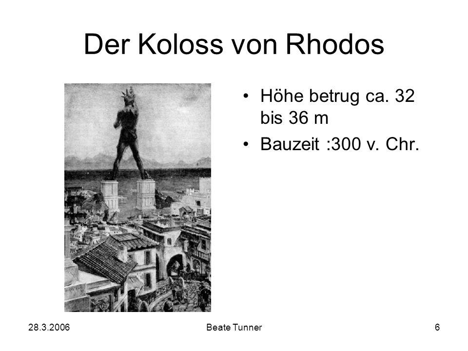 Der Koloss von Rhodos Höhe betrug ca. 32 bis 36 m Bauzeit :300 v. Chr.