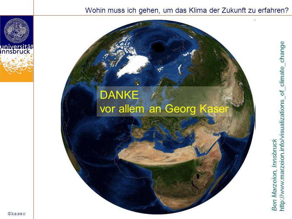 vor allem an Georg Kaser