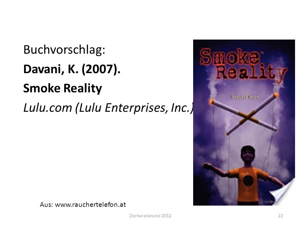 Buchvorschlag: Davani, K. (2007). Smoke Reality Lulu