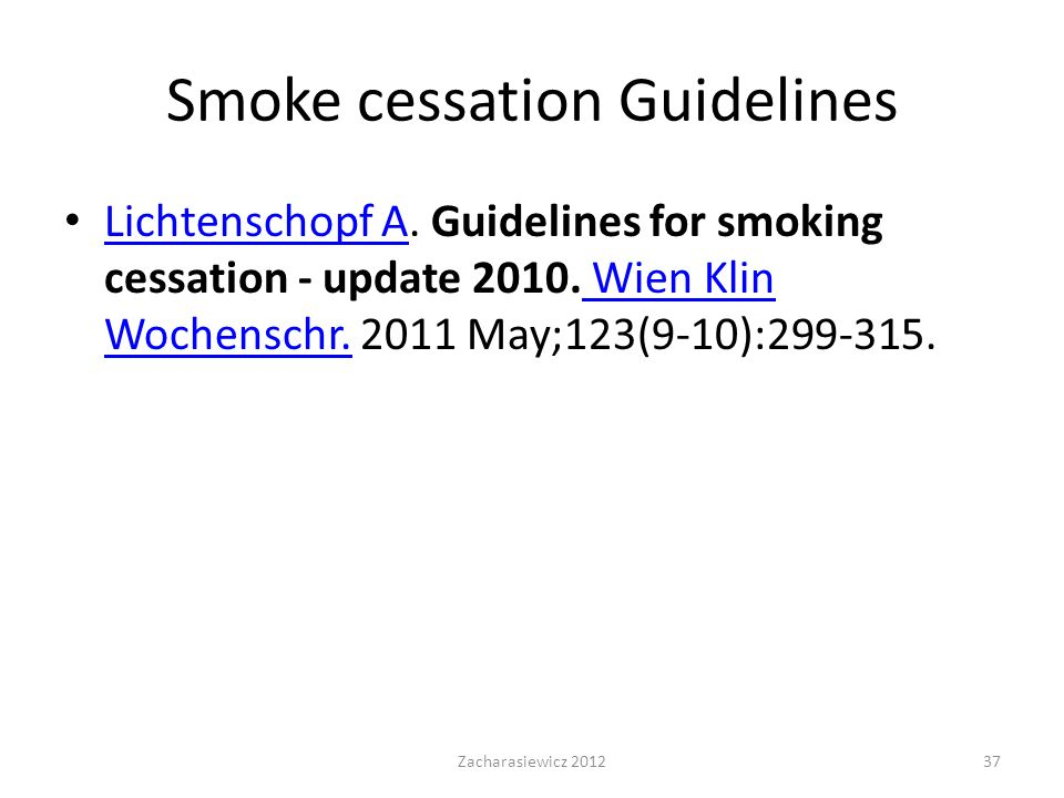 Smoke cessation Guidelines