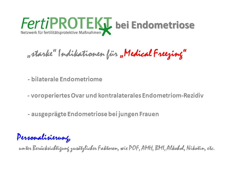 - voroperiertes Ovar und kontralaterales Endometriom-Rezidiv