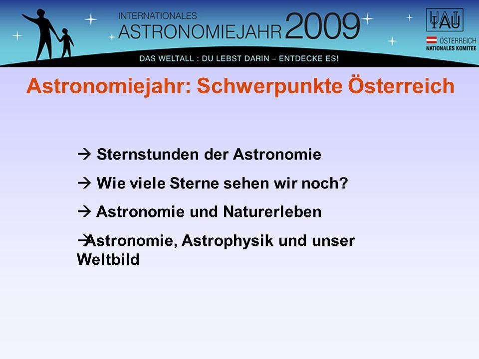 Astronomiejahr: Schwerpunkte Österreich