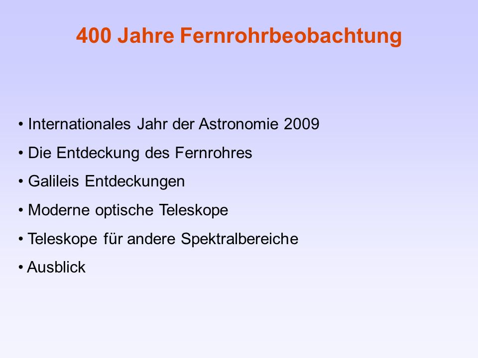 400 Jahre Fernrohrbeobachtung