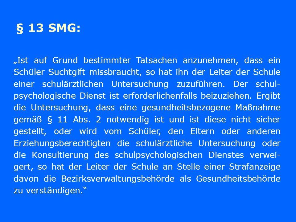 § 13 SMG: