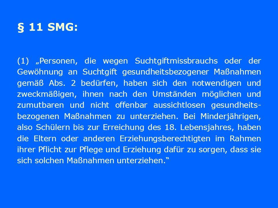 § 11 SMG: