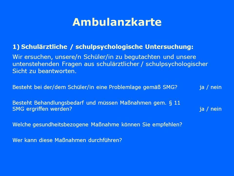 Ambulanzkarte Schulärztliche / schulpsychologische Untersuchung: