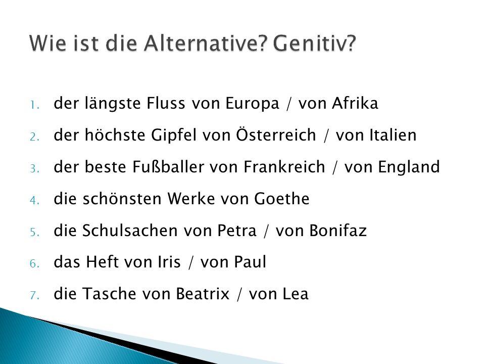 Wie ist die Alternative Genitiv