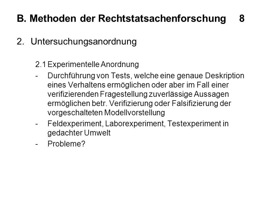 B. Methoden der Rechtstatsachenforschung 8