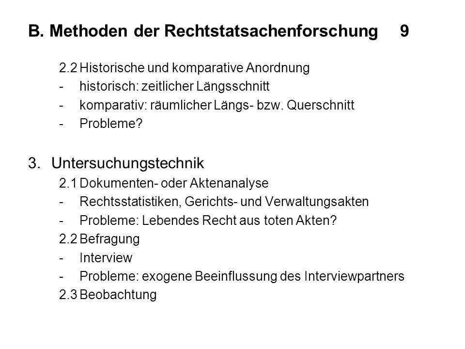 B. Methoden der Rechtstatsachenforschung 9