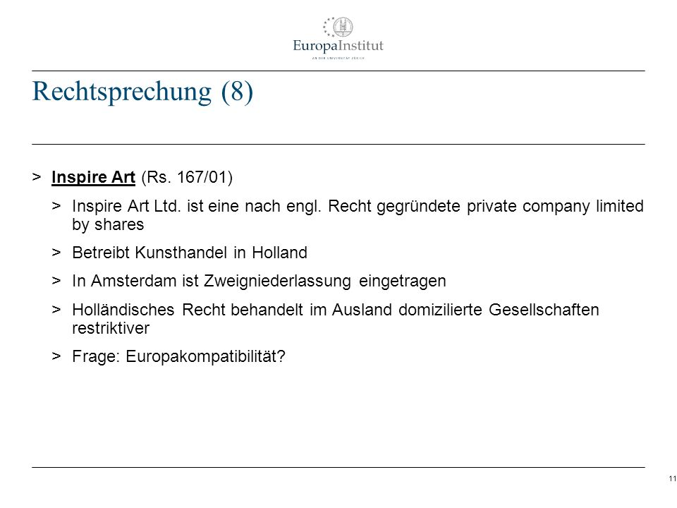 Rechtsprechung (8) Inspire Art (Rs. 167/01)