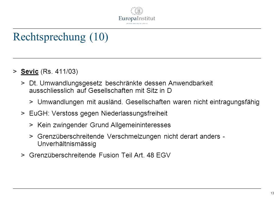 Rechtsprechung (10) Sevic (Rs. 411/03)