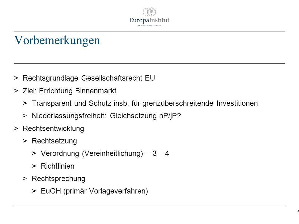 Vorbemerkungen Rechtsgrundlage Gesellschaftsrecht EU