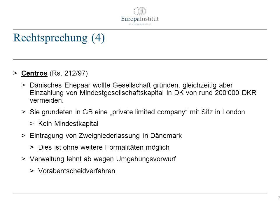 Rechtsprechung (4) Centros (Rs. 212/97)