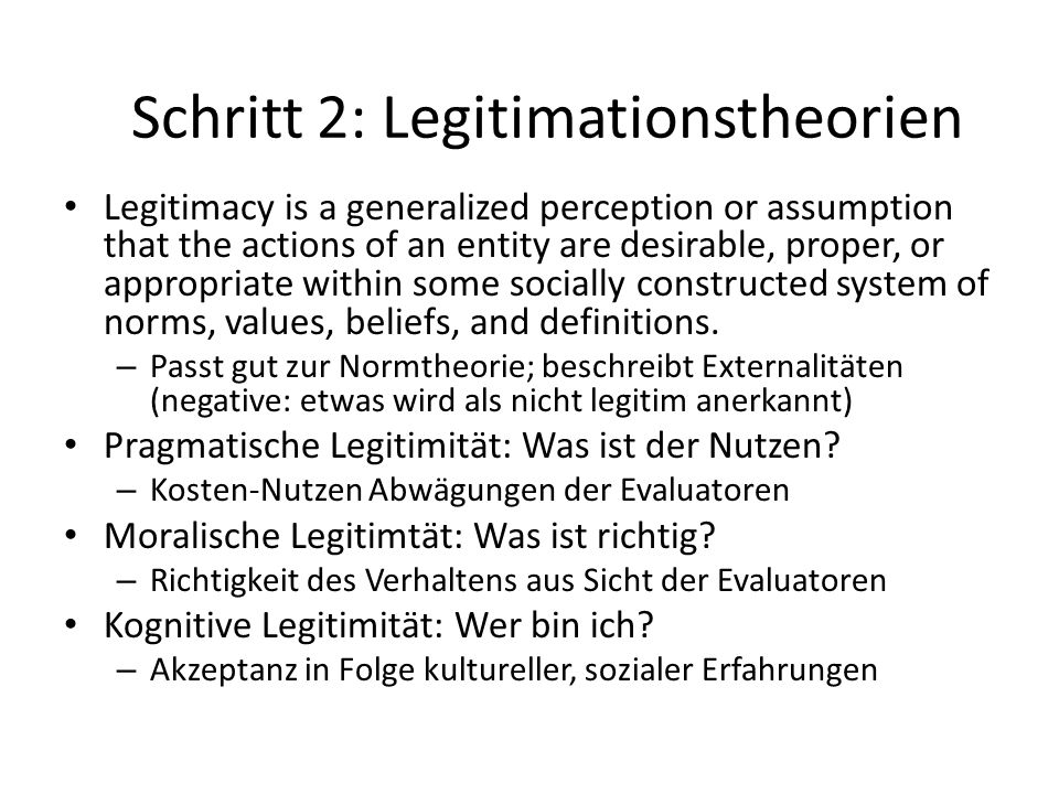 Schritt 2: Legitimationstheorien