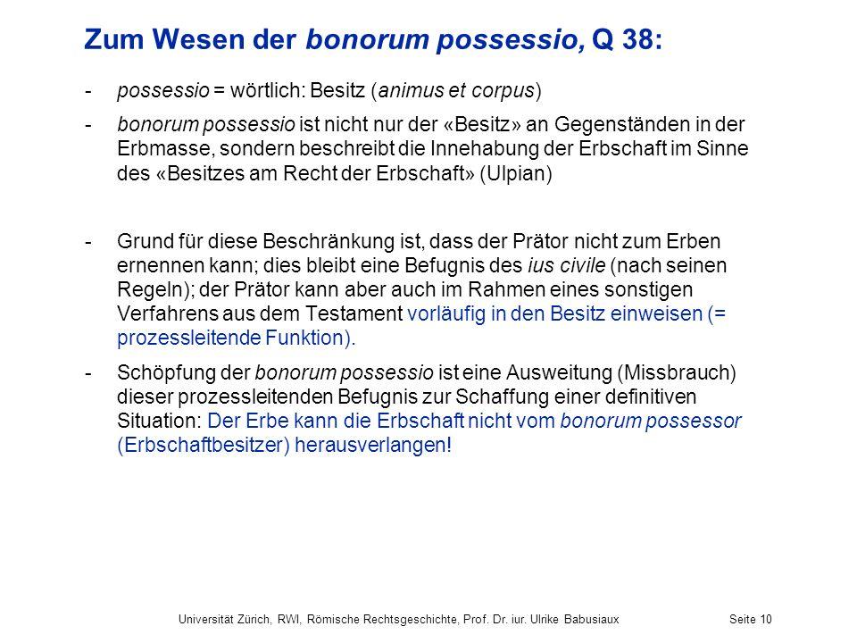 Zum Wesen der bonorum possessio, Q 38: